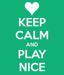keep calm and play nice 6 257x300